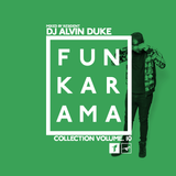 Funkarama Collection Vol.10 - Mixed by Dj Alvin Duke