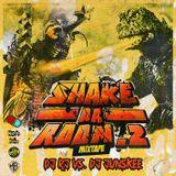 DJ RJ vs Junskee - Shake Da Room! 2 Mixtape