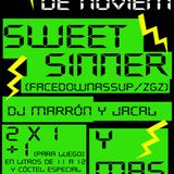 Sweets Sinners (+ Marron y Jacal) (Malaka La Almunia 25-11-2010)