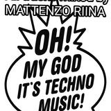 mental and minimal techno mix by Mattenzo Riina