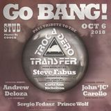 Sergio Fedasz Celebrates The Trocadero Transfer at Go BANG! October 2018