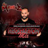 Dj Marvelouz - Reggaeton Mix