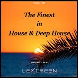 The Finest in House & Deep House vol 12 mixed by LEX GREEN