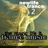 newlife trance the magic life it TRANCE MUSIC 2