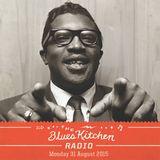 THE BLUES KITCHEN RADIO: 31 AUGUST 2015