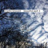Beautiful Part 3 (soft fader mix)