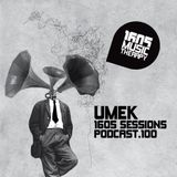 1605 Podcast 100 with UMEK
