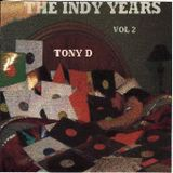 Tony D – The Indy Years Vol. 2