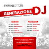 Generazione DJ - Radio Stereocittà 02/04/2018