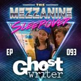 Episode 93: Ghostwriter