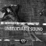 "UNBELIEVABLE RECORDS PODCAST 41 mixed by ""SCHIEVENIN ERIK & VALENTINO VANZIN"""