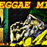 REGGAE MIX BY DIM.K