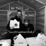 Mr Tall & Mr Small 'Instrumentals'
