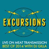 Excursions Radio Show #37 - The best of 2014 with DJ Gilla
