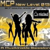 MCP - NEW LEVEL 013 (Mixed by Deejay Muzikinside)