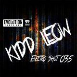 Kidd Leow - EDM 'Electro Shot' Mix Show - 035