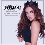 WHO IS DOLLFACE? Mix 3