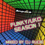 FUNKY/UKG SEASON 1 MIXED BY DJ RUDIE