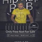 Hip Hop & RnB Vol...6 ( Dj Phantom Fotis Mix )