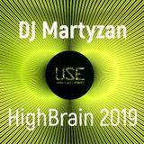 DJ Martyzan HighBrain 2019