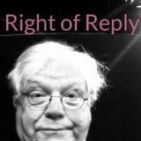 'Right of Reply' - Sir Murray Rivers