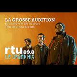 La Grosse Audition : 19 Oct 2015