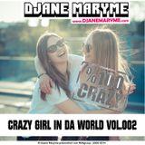 DJane Maryme - Crazy Girl In Da World Vol.002