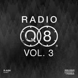 "RADIO Q8 #3 — R-ASH ""Q.8.M.X"""