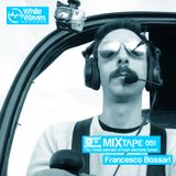 Mixtape_051 - Francesco Bossari (sep.2016)