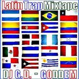 LatinTrap - DJ G.D. MIXTAPE