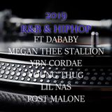 2019 R&B & HIPHOP ft DABABY, MEGAN THEE STALLION, YBN CORDAE, YOUNG THUG, WALE, LIL NAS & MORE
