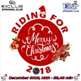 Riding for Merry Christmas 2018