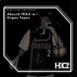 Absurd TRAX w/ Organ Tapes - 4/1/2018