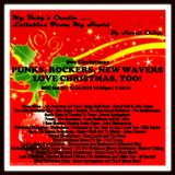 BABY'S CRADLE ... LULLABIES FROM MY HEART ... PUNKS ROCKERS NEW WAVERS ❤ CHRISTMAS,  TOO!