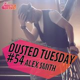 Dusted Tuesday #54 - Alex Smith (Oct 02, 2012)