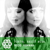Portal Radio 018 - Mojo Hannah