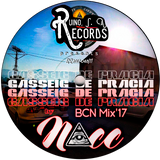 (NAcc) Ruino, ഽ. A. Records Presents: «Gasseig De Pracia» BCN Mix'17