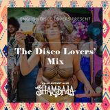 EDL presents The Disco Lovers' Mix - Shambala 2016