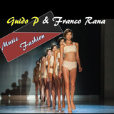 Guido P & Franco Rana in : Music Fashion #1