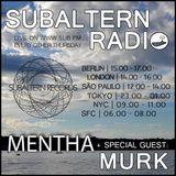 Mentha b2b Murk - Subaltern Radio 15/09/2016 on SUB.FM