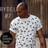 TexasMadafakinSounds EP 7 - Rydel