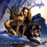 MANILAINTHEJUNGLE - CRYSTAL WORLD (16.09.2006)