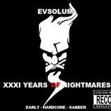 Evsolum - XXXI Years of Nightmares (Early Hardcore Mixxx)