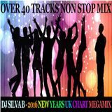 DJ SILVA B - 2016 NEW YEARS UK CHART MEGAMIX 11-11-2016
