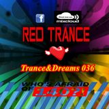 Red Trance - Trance&Dreams 036