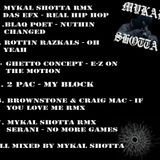 Mykal Shotta Real Hip Hop Mini Mix