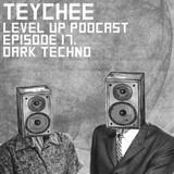LEVEL UP podcast session with Teychee [episode 17]