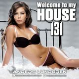 Welcome To My House 131