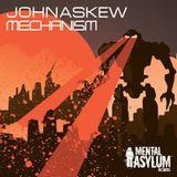 John Askew - Mechanism (Original Mix) [ DJELLAS ]