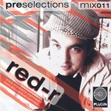 RED-R @ PRE Selections #011